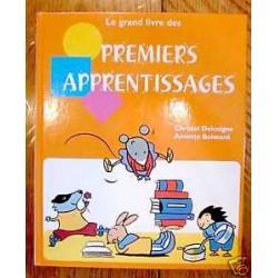 Le grand livre des premiers apprentissages