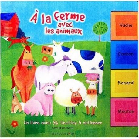 A la ferme avec les animaux , album cartonné